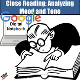 Tone & Mood Close Reading Diction Figurative Language Google Digital Resource
