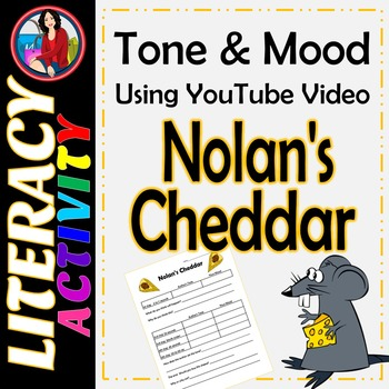 Tone and Mood Lesson using YouTube Video Nolan's Cheddar