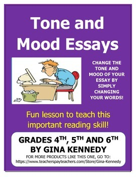 Tone and Mood Essay Reading Project,A Fun Way to Reinforce this Concept!
