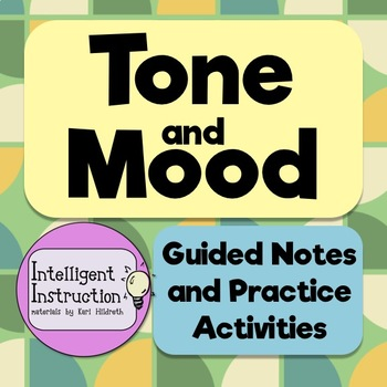 Tone And Mood Guided Notes Practice Activities And Graphic Organizers