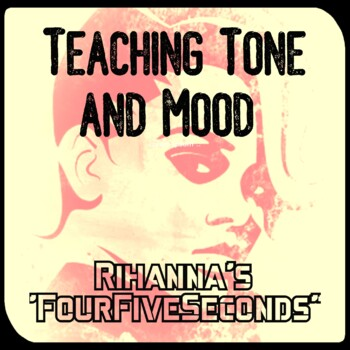 """Tone and Mood in """"FourFiveSeconds"""" by Rihanna"""