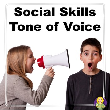Tone of Voice Social Skills Lesson