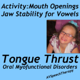 Tongue Thrust, Jaw Height & English Vowels
