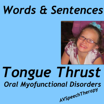 Tongue Thrust Words & Sentences