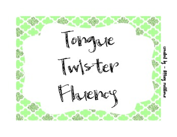 Tongue Twister Fluency