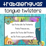 Tongue Twisters in Spanish - Trabalenguas
