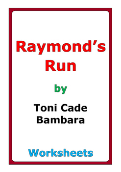 "Toni Cade Bambara ""Raymond's Run"" worksheets"
