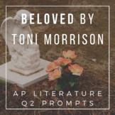 Toni Morrison's Beloved - AP Lit Q2 Prose Essay Prompts &