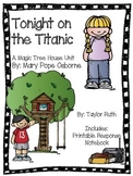 Tonight on the Titanic: A Magic Tree House Unit (26 Pages)