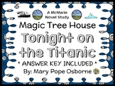 Tonight on the Titanic: Magic Tree House #17 Novel Study / Reading Comprehension