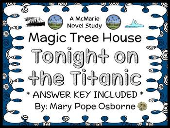 Tonight on the Titanic: Magic Tree House #17 Novel Study /