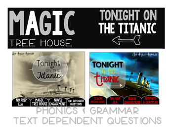 Tonight on the Titanic NO PREP and Text Dependent Questions BUNDLE