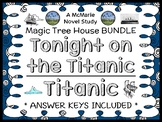 Tonight on the Titanic | Titanic Fact Tracker : Magic Tree House BUNDLE (47 pgs)