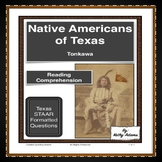 Tonkawa Indians Reading Comprehension