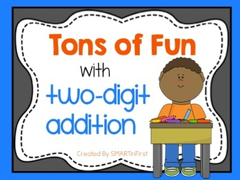 Tons of Fun with Two-Digit Addition
