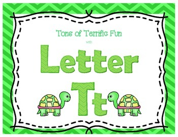 Tons of Terrific Fun with Letter Tt:  Tt Activities