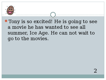 Tony is going to the movies.