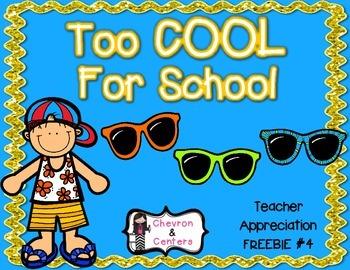 Too COOL for School-Teacher Appreciation FREEBIE #4