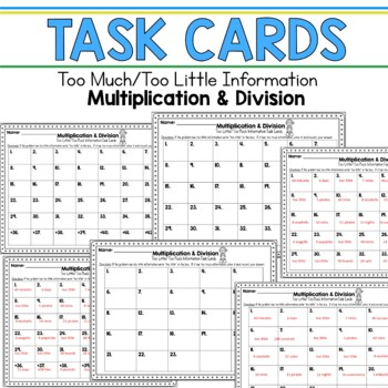 Too Little Information Too Much Information Multiplication & Division Task Cards