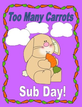 Too Many Carrots  --  A Fun Story About Sharing!