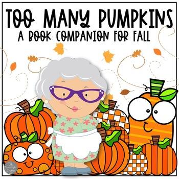 Too Many Pumpkins: A  Book Companion
