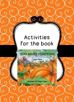 Too Many Pumpkins Activities
