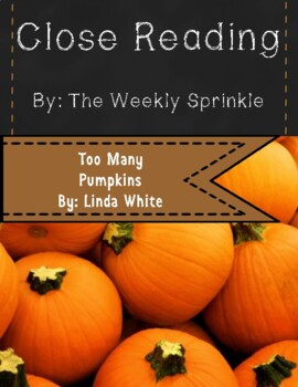 Too Many Pumpkins Close Read