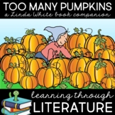 Too Many Pumpkins Learning Through Literature Book Companion