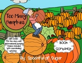 Too Many Pumpkins (Story Companion with story and nonficti