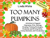 Too Many Pumpkins  by Linda White:   A Complete Literature Study!