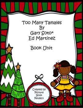 Too Many Tamales Book Unit