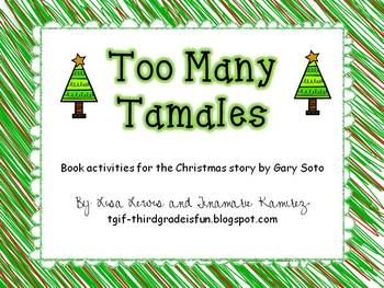 Too Many Tamales~a One Week Reading Unit for the Christmas story by Gary Soto