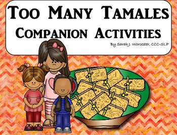 Too Many Tamales - Companion Activities for Speech & Language