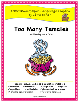 Too Many Tamales: Literature-Based Language Lessons