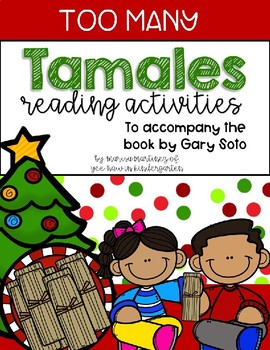 Too Many Tamales Reading Unit- Growing