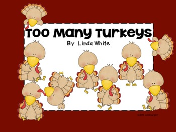 Too Many Turkeys