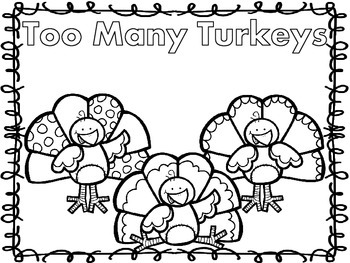 Too Many Turkeys