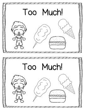 Too Much!  Emergent Reader