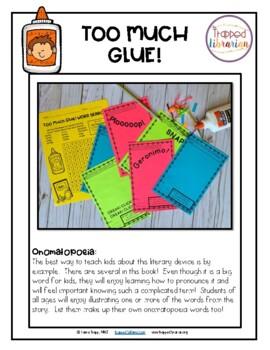 Too Much Glue!:  Literacy Activities