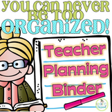 Editable Teacher Planner or Binder for 2016-2017, Forms fo