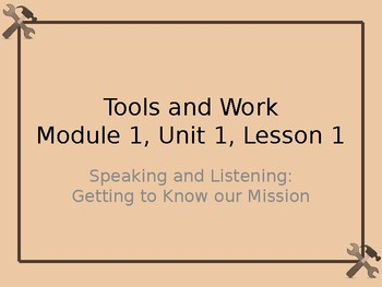 Expeditionary Learning Module 1 Lesson 1 Sample PowerPoint