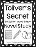 Toliver's Secret by Esther Wood Brady Novel Study Student Packet