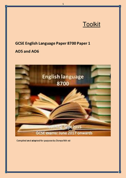 Toolkit GCSE English Language Paper 8700 Paper 1 AO5 and AO6 Writing