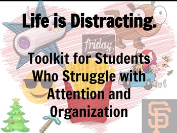 Toolkit for Students Who Struggle with Attention and Organization