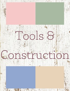 Tools/Construction Toddler Theme