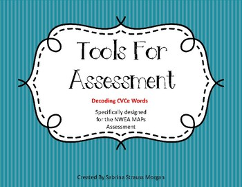 Tools For Assessment - Decoding CVCe Words