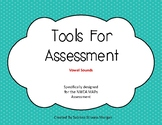 Tools For Assessment - Vowels