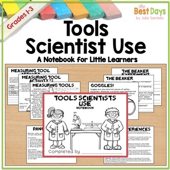 Tools Scientists Use:  A Notebook for Little Scientists