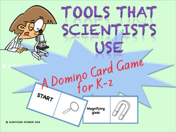 Tools Scientists Use: A Domino Card Game for K-2