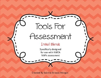 Tools for Assessment - Initial Blends